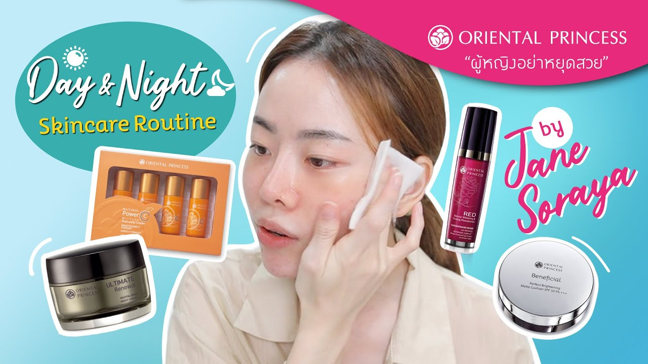 Day & Night Skincare Routine By Jane Soraya : OP BEAUTY CHANNEL EP. 157
