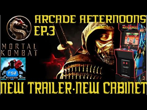 Mortal Kombat New Film Trailer! Midway Legacy Arcade Cabinet Arcade1Up - Arcade Afternoons EP 3 from The Standard Zone