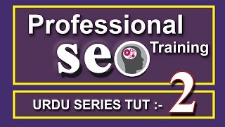Professional SEO Training in Urdu / Hindi (Keywords Research) - Tutorial 2