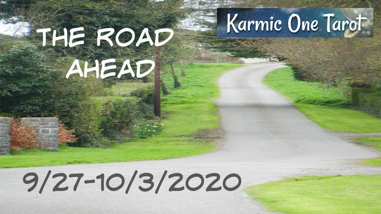 The Road Ahead 9/27-10/3/2020