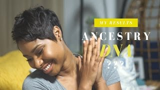 Ancestry DNA Results!! African American & ...