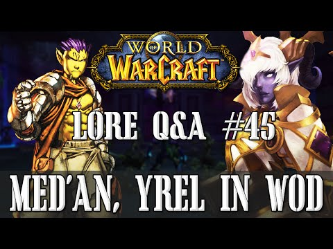 Where is Med'an? Thoughts on Yrel? - Lore Q&A#45