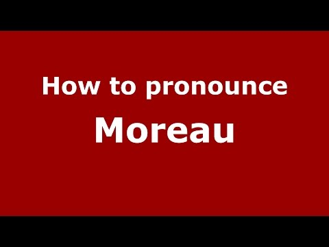 How to pronounce Moreau (Brazilian Portuguese/Brazil)- PronounceNames