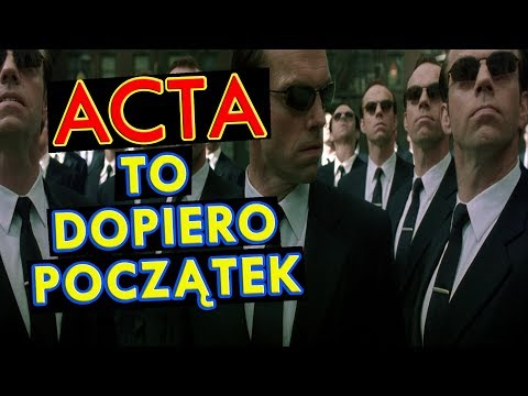 ACTA to dopiero początek