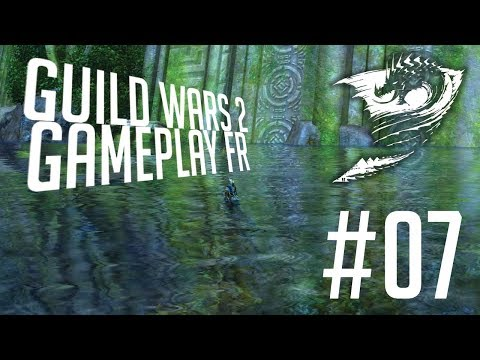 LE COME BACK ?! | GUILD WARS 2 GAMEPLAY FR #07