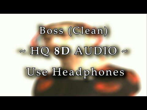 Lil Pump - Boss (Completely Clean) | 8D AUDIO (HQ)