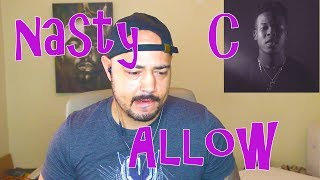 Nasty c - allow feat french montana reaction