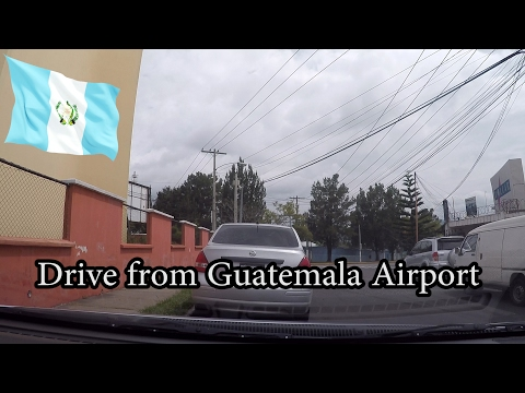Drive from Guatemala City Airport in rental car