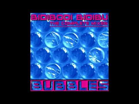 Bubbles - Bidibodi Bidibu