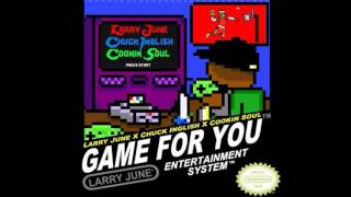 Larry June Feat. Chuck Inglish Game For You.mp3