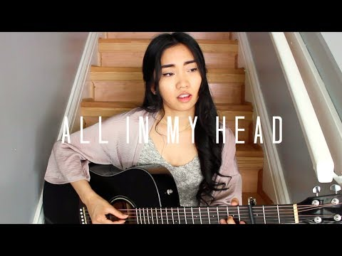 All In My Head x Tori Kelly (Cover)
