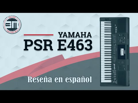 Teclado Yamaha PSR E463 Reseña en español
