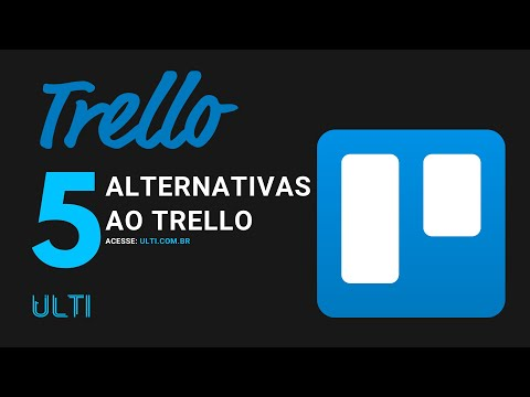 5 Alternativas ao Trello