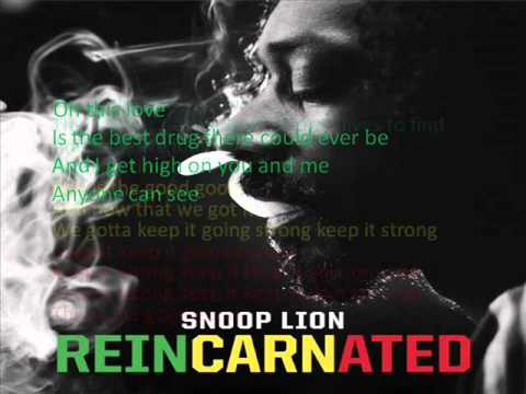 Snoop Lion Feat. Iza - The Good Good (lyrics On Screen)
