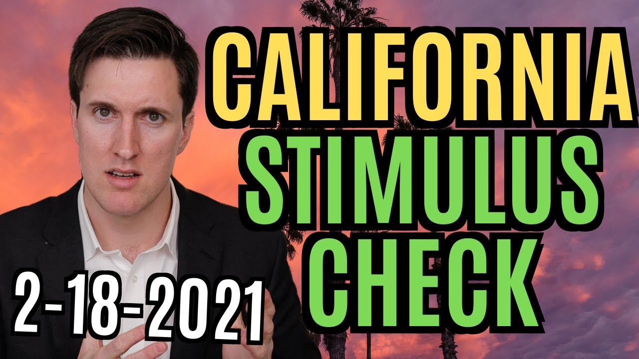 Additional California Stimulus Checks Could Be Issued for Two ...