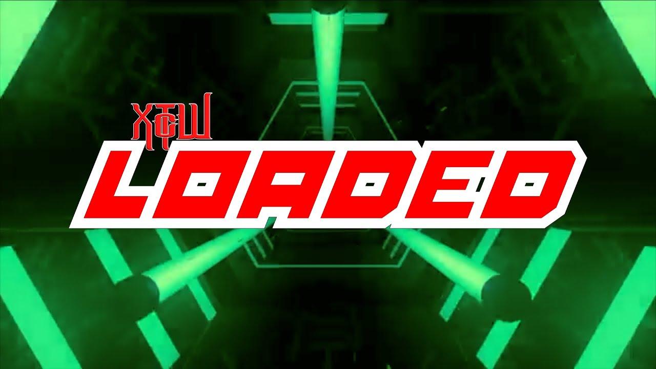 Download XTcW Presents: Loaded Season 6 Episode 16