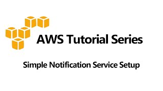 Simple Notification Service (SNS) Emąil Setup And CloudWatch Alarm