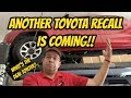 Another Potentially Big Toyota Recall Is Coming!