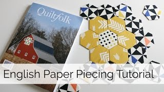 How to do EngĮish Paper Piecing Hexagon Tutorial
