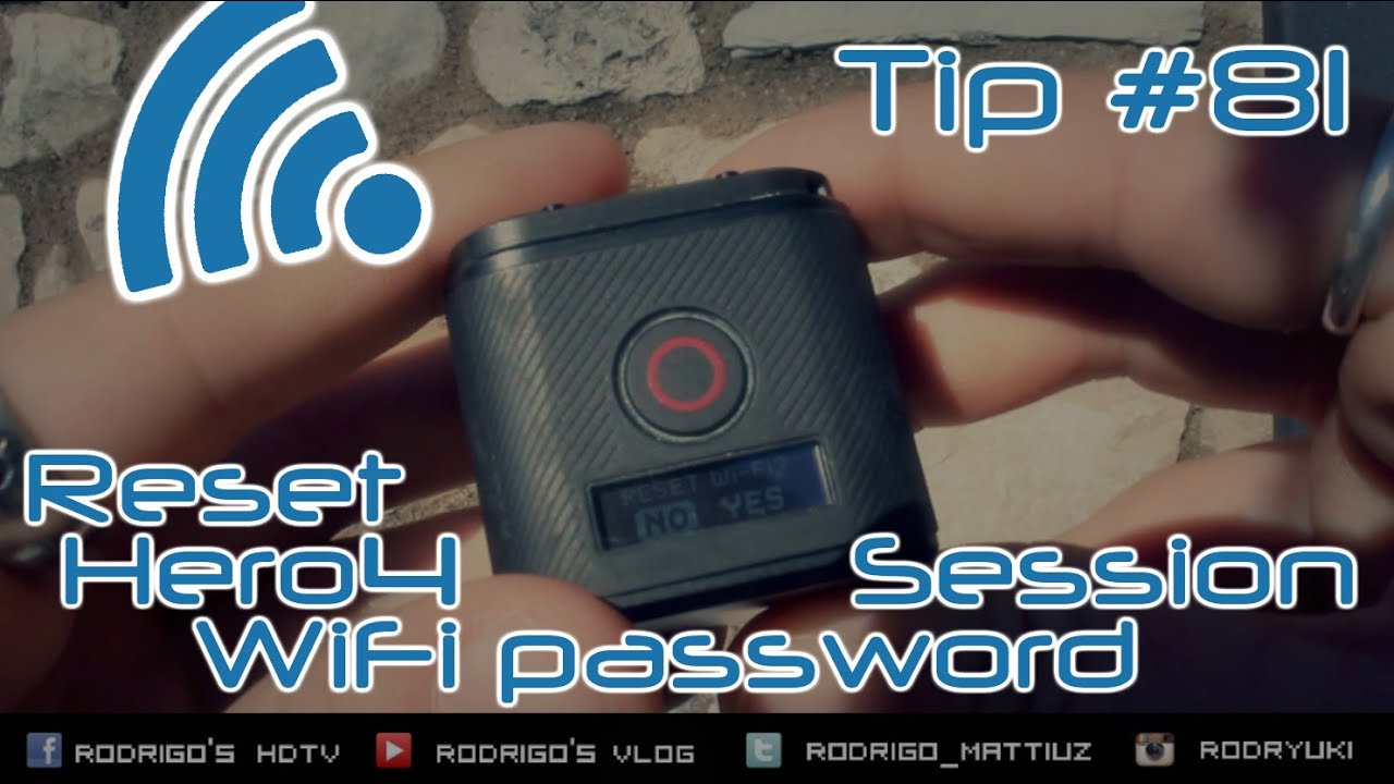 Gopro hero 3 password recovery - Gopro Hd Tip 81 How To Reset Hero4session Wifi Password In 10 Seconds
