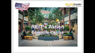 REIT Aktien - Shopping Center -TangerOutlet, Simon Property, Federal Realty Investment - Dividende