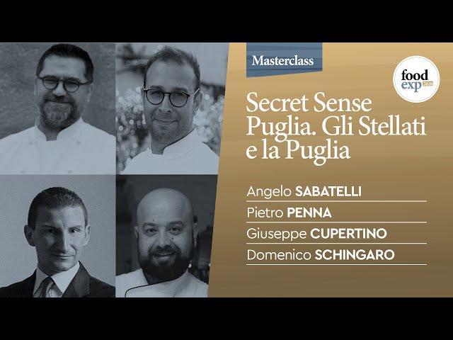 Secret Sense Puglia: gli Stellati e la Puglia