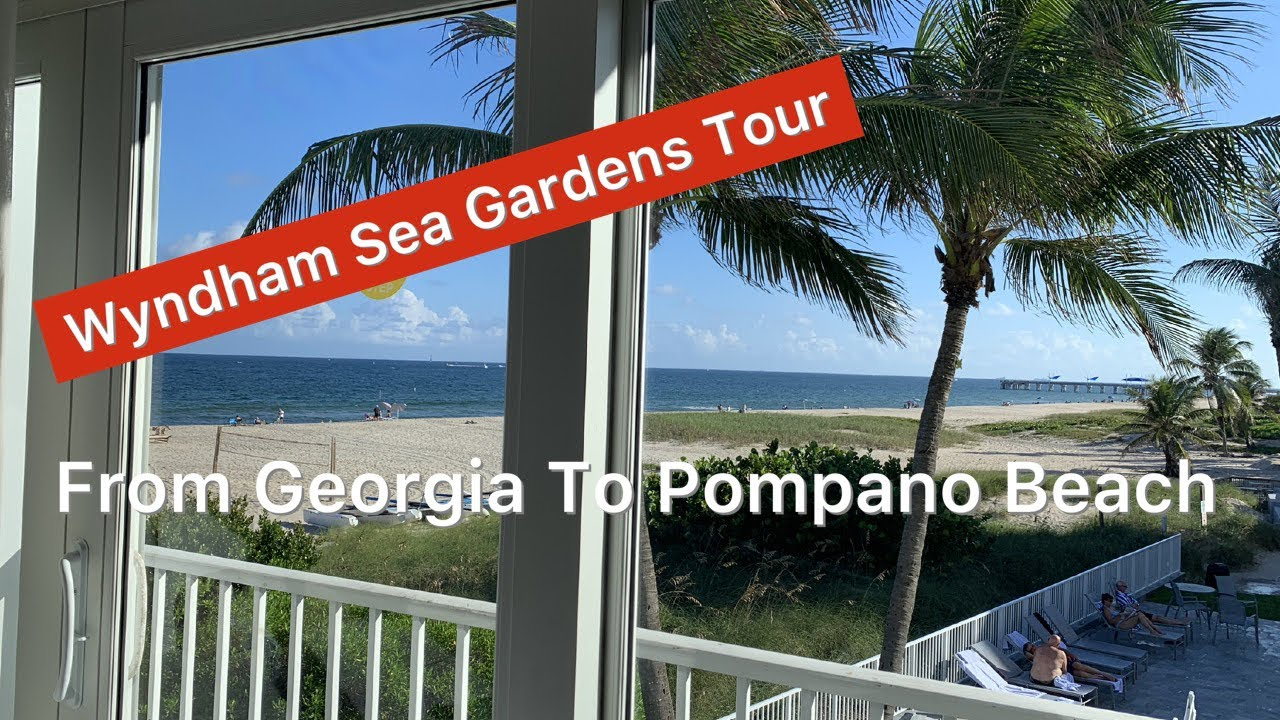 Wyndham Sea Gardens Pompano Beachtour Weekly Stay Youtube