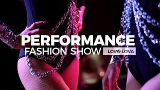 Performance Fashion Show Lova Lova