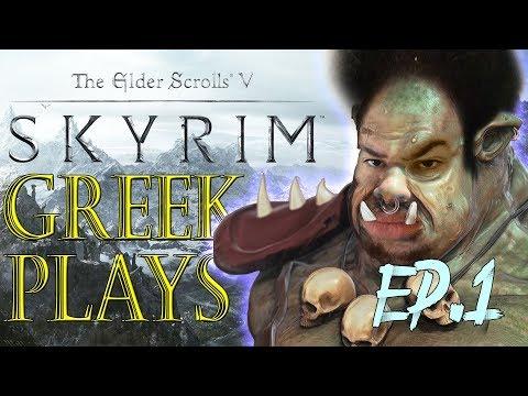 GREEK BEGINS HIS JOURNEY ON SKYRIM Ep.1