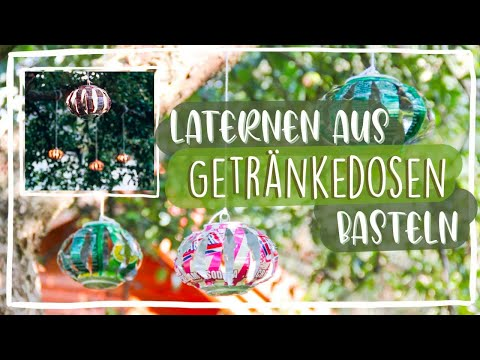 diy laternen aus dosen basteln how to recycle cans. Black Bedroom Furniture Sets. Home Design Ideas