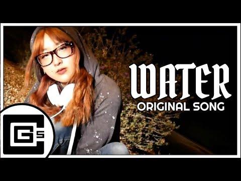 Water (Original Song) [ft. OR3O, GenuineMusic] | CG5