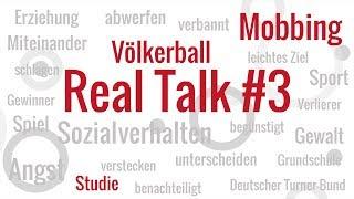 Völkerball ist Mobbing! | Real Talk #3