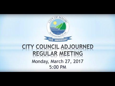 Malibu City Council Meeting March 27, 2017