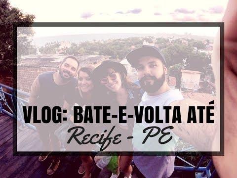 VLOG: Bate e volta para Recife