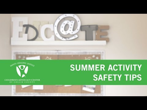 Summer Activity Safety Tips