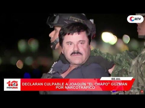"Declaran culpable a Joaquín ""El Chapo"" Guzmán por narcotráfico - 10 minutos Edición Tarde"