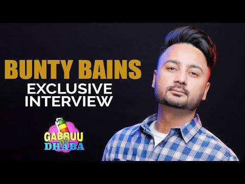 BUNTY BAINS | FULL INTERVIEW | GABRUU DA DHABA | EPISODE 25 | GABRUU.COM