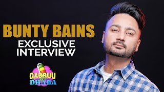 BUNTY BAINS | FULL INTERVIEW | GABRUU DA DHABA | EPISODE 25 | GABRUU.COM