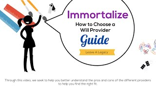 Immortalize Will Provider Guide