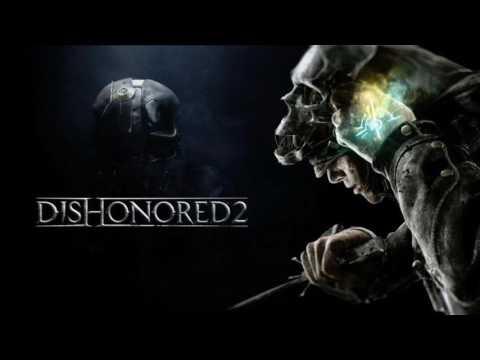 Dishonored 2 - Credits Soundtracks OST