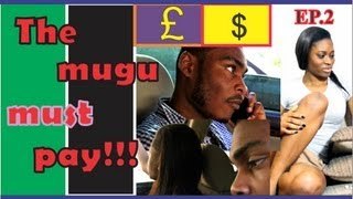 THE MUGU MUST PAY EP. 2