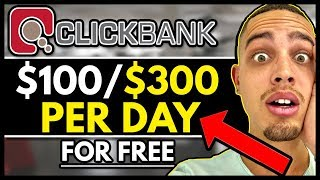 Clickbank For Beginners | Make FREE $100 To $300 Per Day FAST!