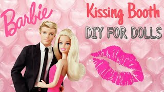 Barbie Crafts | DIY Kissing Booth