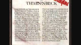The Stranglers-Waiting for the Meninblack From the Album The Gospel According to The Meninblack