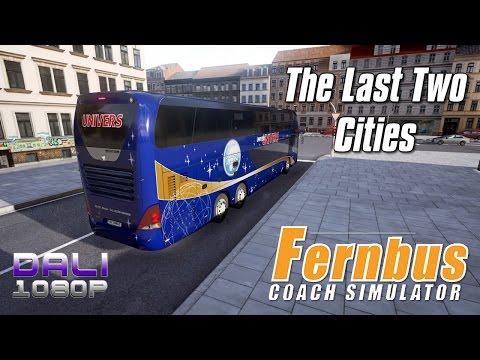 Fernbus Coach Simulator - The Last Two Cities - Univers Reisen Bus PC Gameplay 1080p 60fps