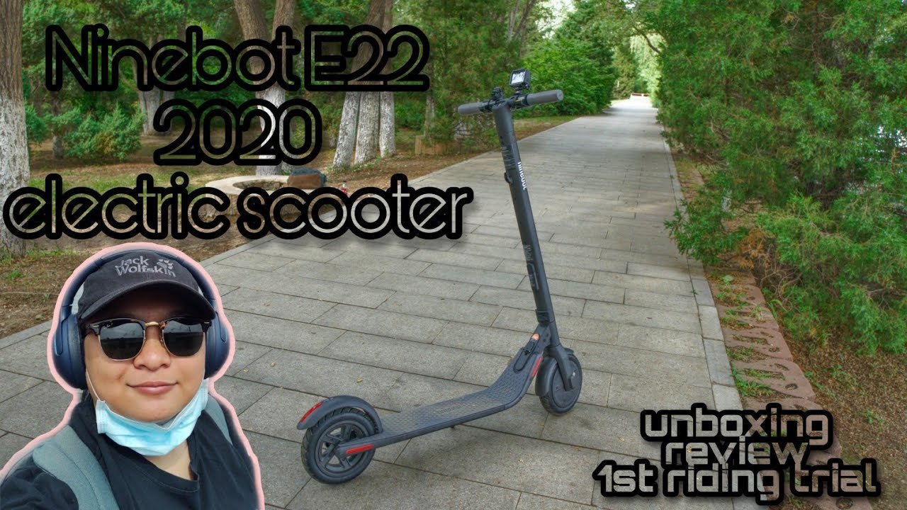 Download NINEBOT SEGWAY E22 2020 EDITION UNBOXING  REVIEW   TEST DRIVE
