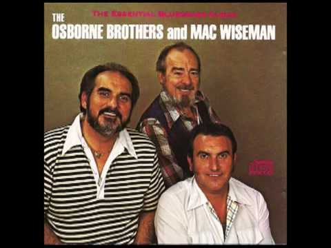 Four Walls Around Me - The Osborne Brothers and Mac Wiseman - The Essential Bluegrass Album