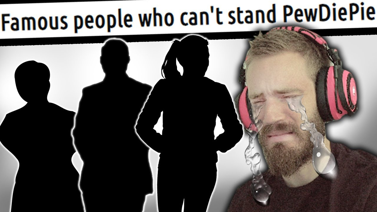 Famous people who can't STAND PewDiePie