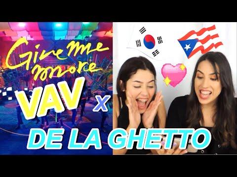 VAV - 'Give Me More(Feat. De La Ghetto & Play-N-Skillz)' MV REACTION