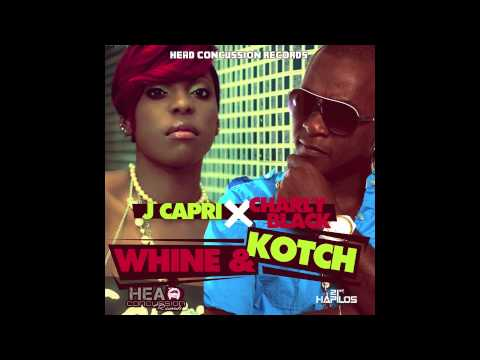 Charly Black & J Capri - Whine & Kotch By RvssianHCR